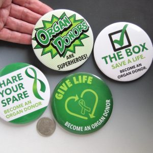 Organ Donor Awareness LARGE 3″ Lapel Pins/Buttons-Set of 4 as shown
